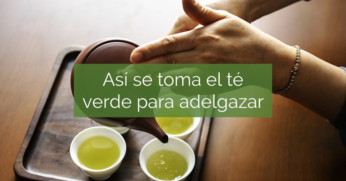 El te verde para adelgazar